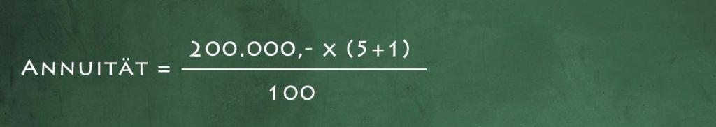 Annuität = 200.000 x (5 +1)  100